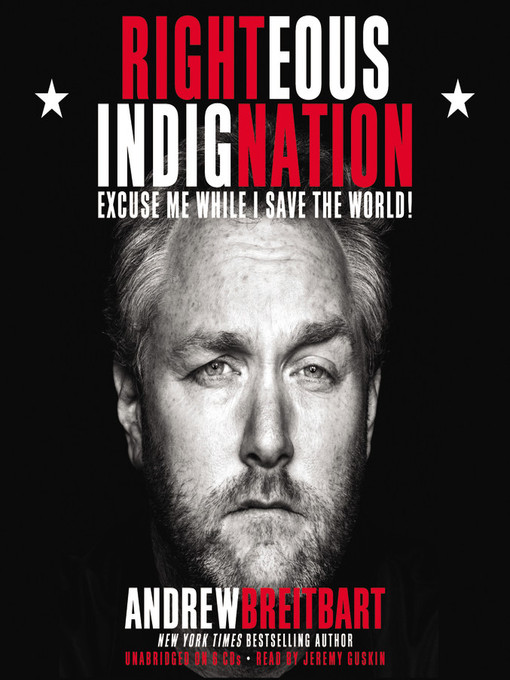 Title details for Righteous Indignation by Andrew Breitbart - Available