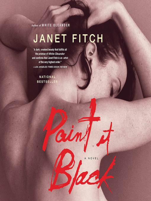 Title details for Paint It Black by Janet Fitch - Wait list