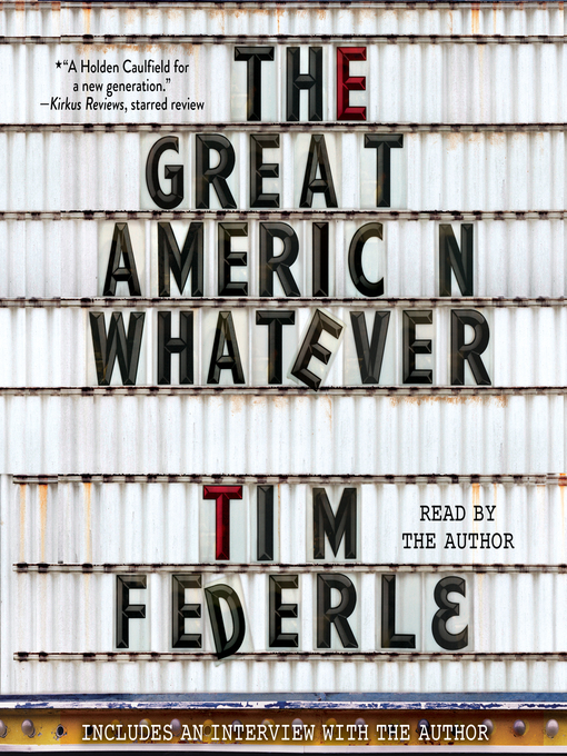 Title details for The Great American Whatever by Tim Federle - Available
