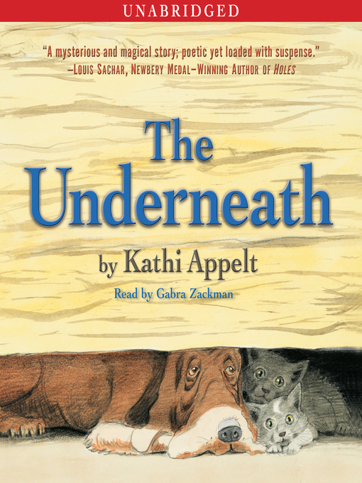 Title details for The Underneath by Kathi Appelt - Available