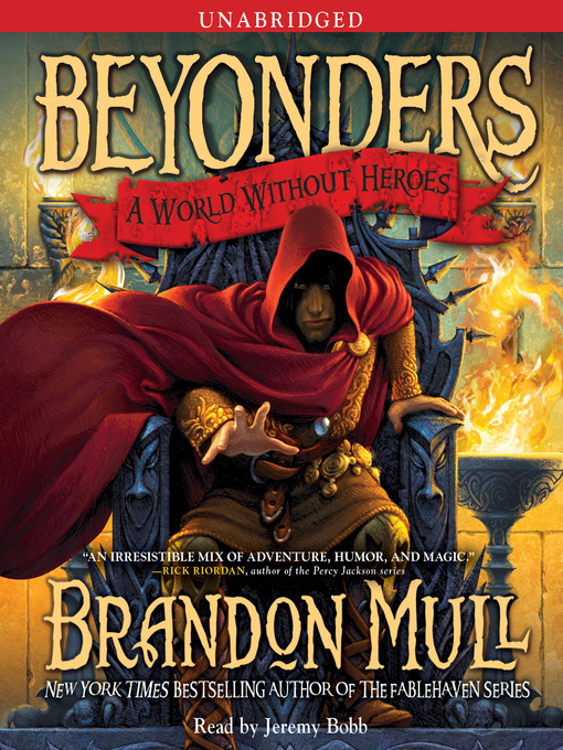 Title details for A World Without Heroes by Brandon Mull - Available