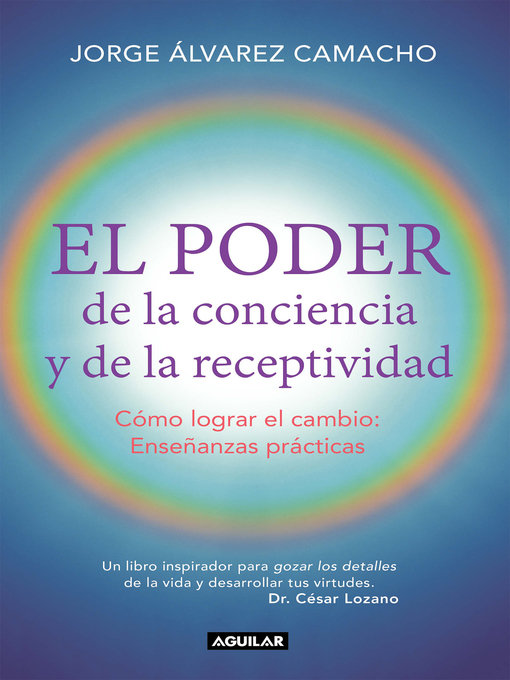 Title details for El poder de la conciencia y la receptividad by Jorge Álvarez - Available