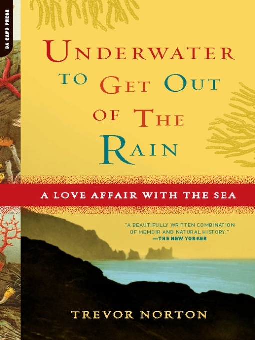 Title details for Underwater to Get Out of the Rain by Trevor Norton - Available