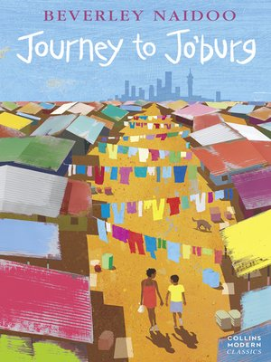 Journey to Jo'Burg by Beverley Naidoo.                                              AVAILABLE eBook.