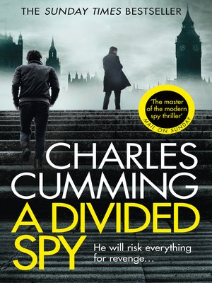 A Divided Spy by Charles Cumming.                                              WAIT LIST eBook.