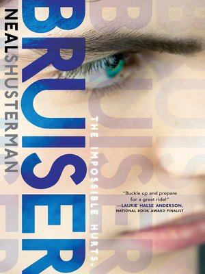 Bruiser by Neal Shusterman.                                              AVAILABLE eBook.