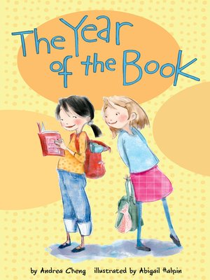 The Year of the Book by Andrea Cheng.                                              AVAILABLE eBook.
