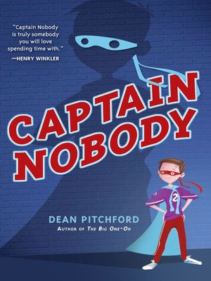 Captain Nobody by Dean Pitchford.                                              AVAILABLE eBook.